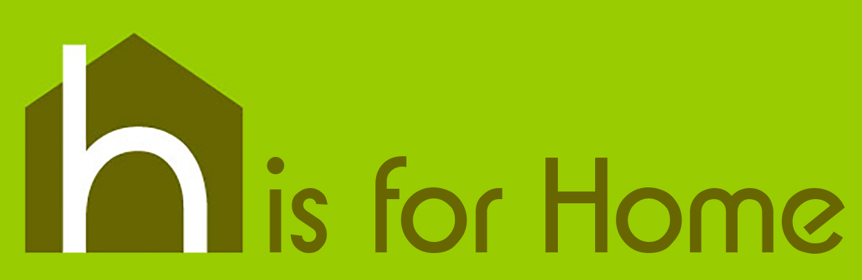 H is for Home banner